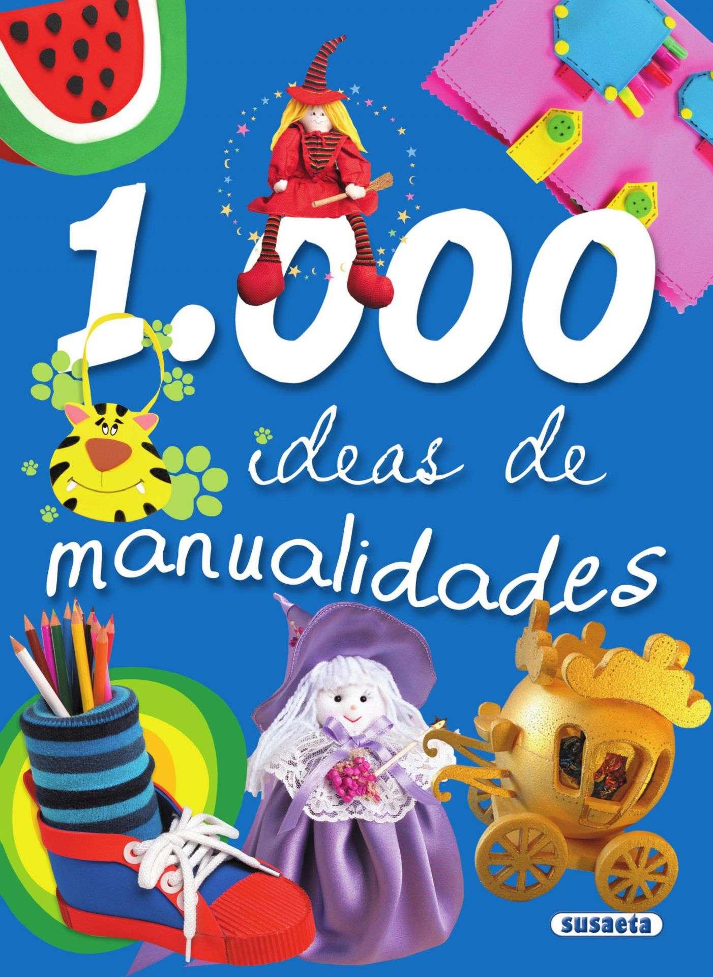 1.000 ideas de manualidades de Equipo Susaeta